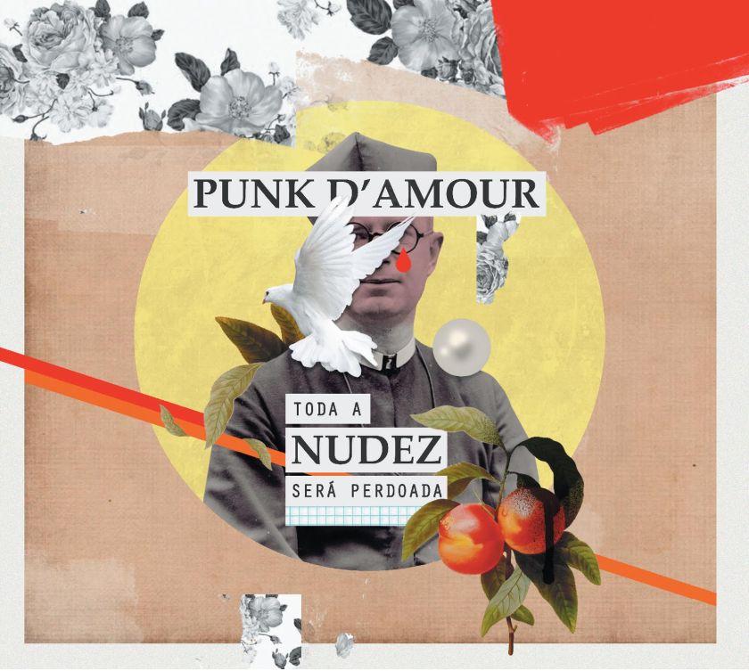 Punk D'Amour - Toda A Nudez Será Perdoada
