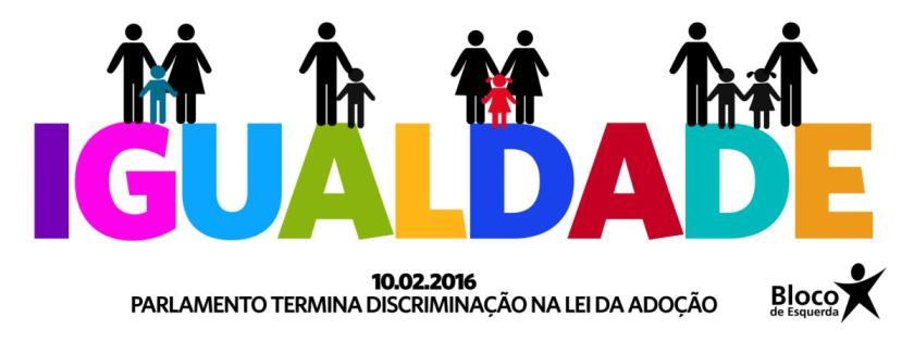 Bloco de esquerda adopção adoção portugal política lgbt família
