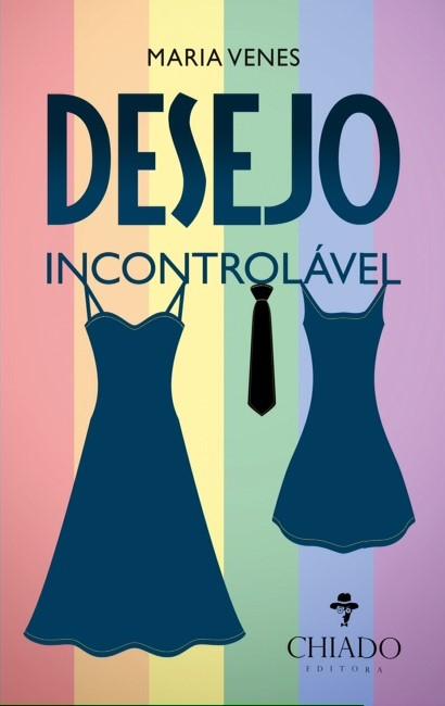 Chiado editora desejo incontrolável maria venes lgbt entrevista capa portugal