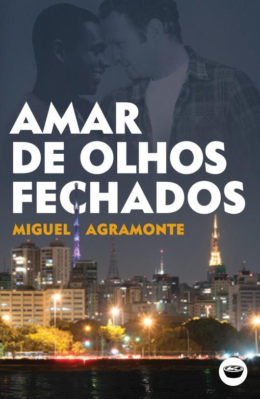 miguel agramonte entrevista portugal livros  amar de olhos fechados.jpg