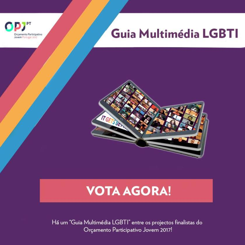 it gets better portugal OPJ guia multimédia lgbti vota agora