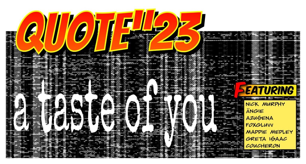 "Quote""23: a taste of you"