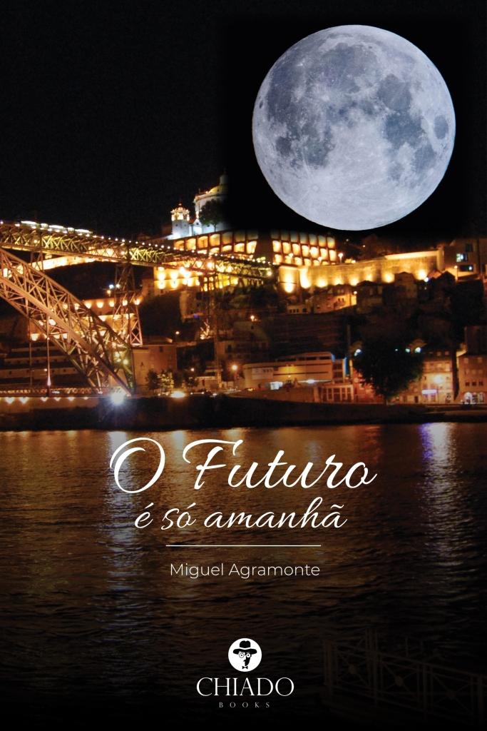 O Futuro é só amanhã - Capa livro autor miguel agramonte portugal LGBT LGBTI